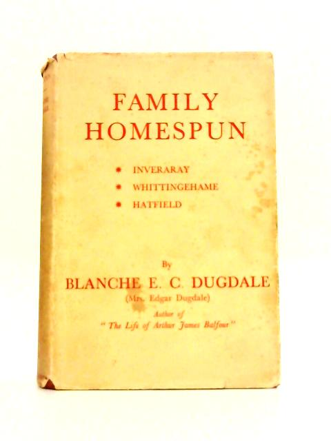 Family Homespun By B.E.C. Dugdale
