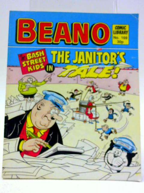 Beano Comic Library No.169. The Bash Street Kids in The Janitor's Tale! By D C Thomson