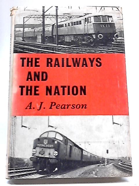 The Railways And The Nation By Arthur James Pearson