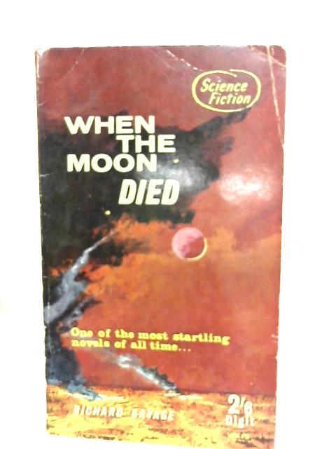 When The Moon Died By Richard Savage