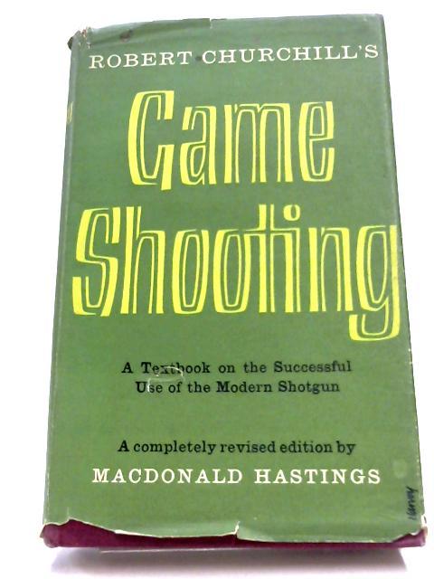 Game Shooting by Robert Churchill