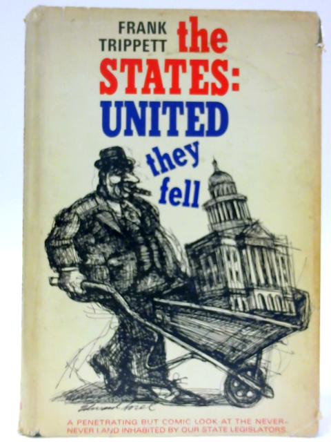 The States: United They Fell By Frank Trippett
