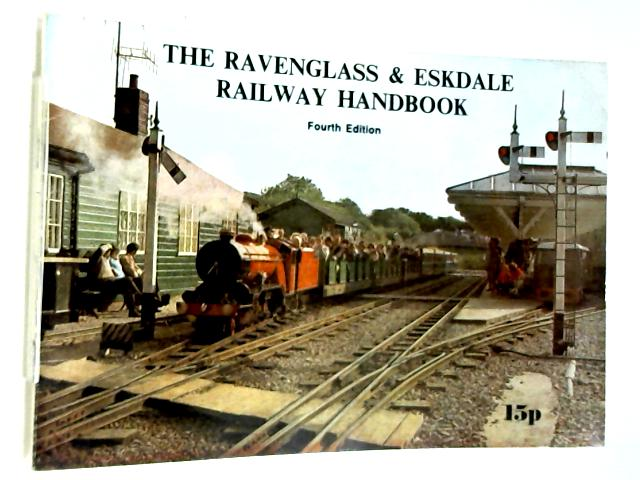 The Ravenglass & Eskdale Railway Handbook By Anon