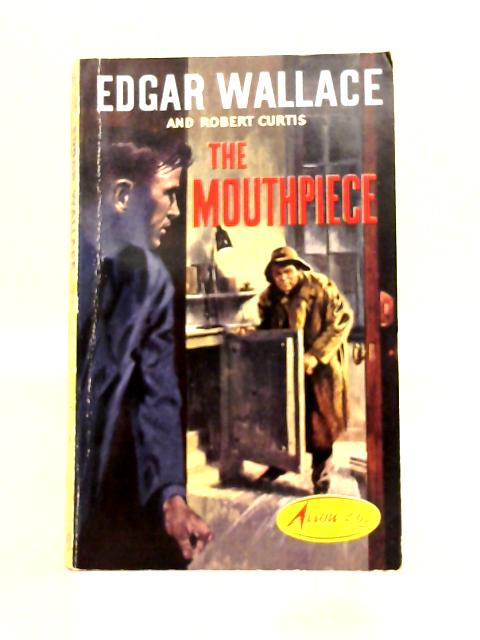 The Mouthpiece By Edgar Wallace