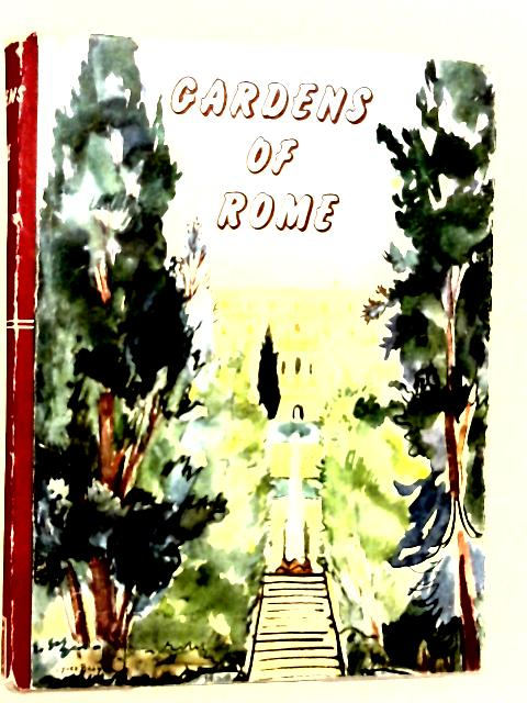Gardens of Rome (Beaux pays series) By Faure, Gabriel