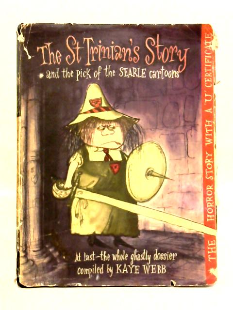 St Trinian's Story and The Pick Of Searle Cartoons By K. Webb (ed)