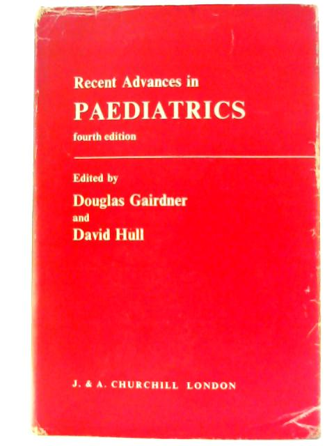 Recent Advances in Paediatrics: No. 4 by Unknown
