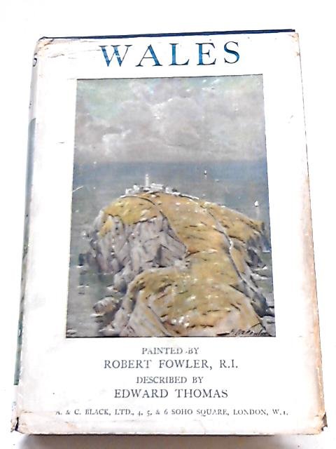 Wales By Edward Thomas