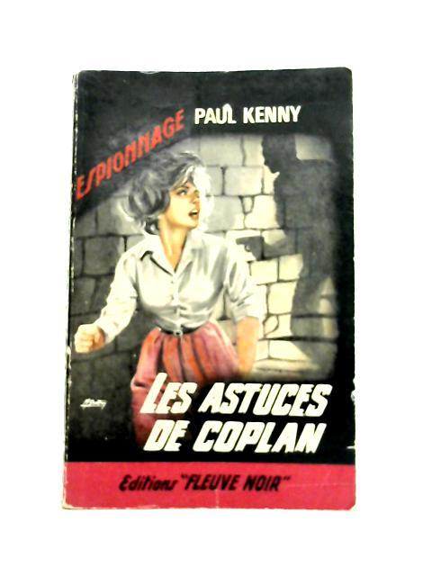 Les Astuces de Coplan By Paul Kenny
