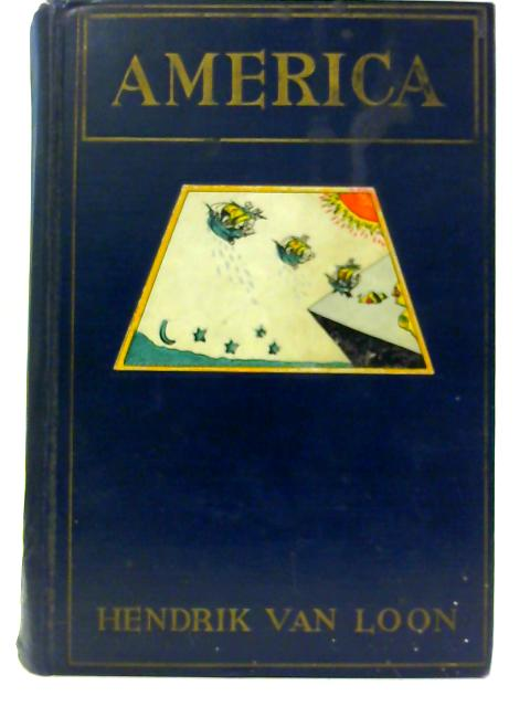 America By Hendrik Van Loon