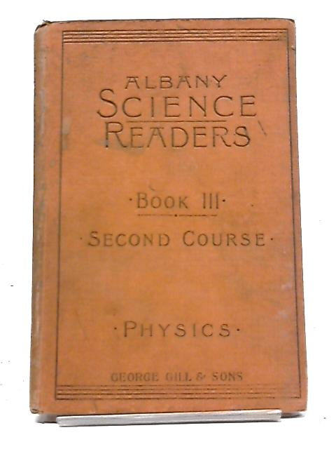 The Albany Series of Elementary Science Readers no III By Unknown Author
