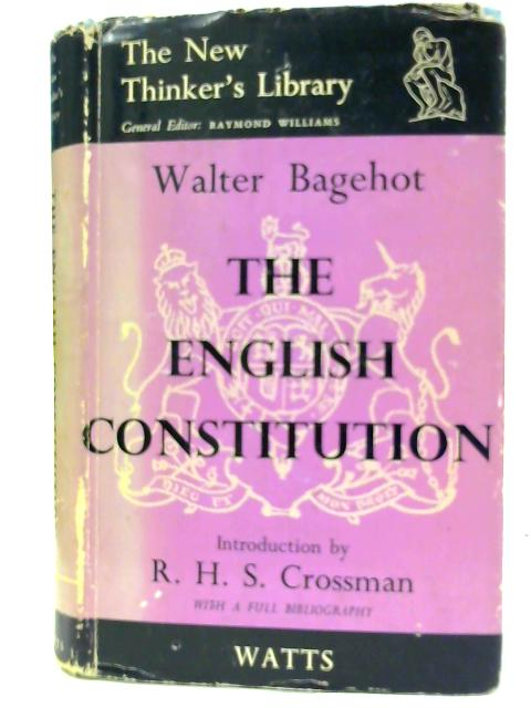 The English constitution (New thinker's library) By Bagehot, Walter