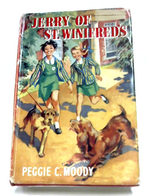 Jerry Of St. Winifred's by Peggie C. Moody