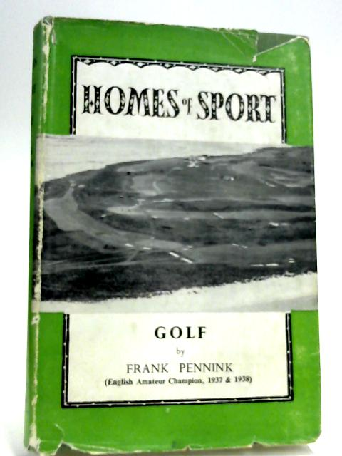 Golf Homes of Sport By Frank Pennink