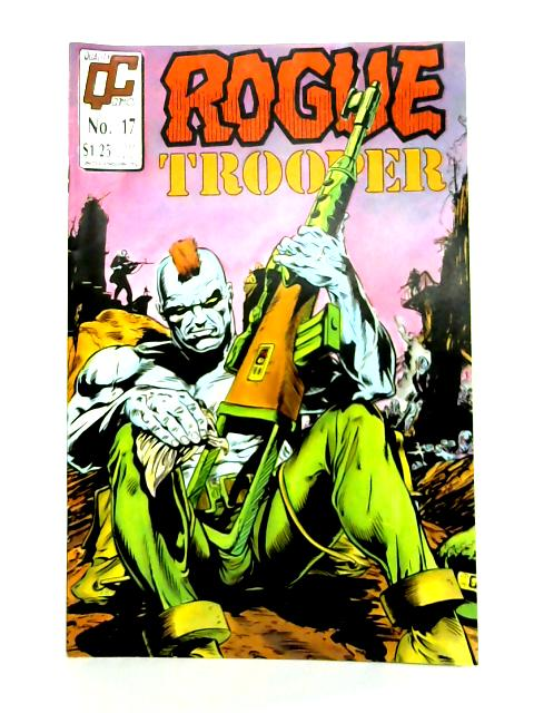 Rogue Trooper #17 By G. Finley Day