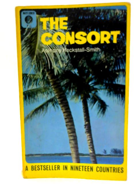 The Consort By Heckstall-Smith, Anthony