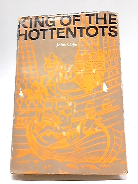 King of the Hottentots by J Cope