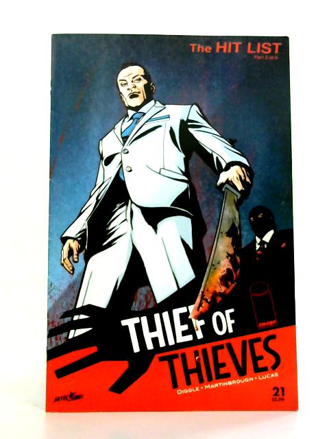 Thief of Thieves The Hit List: Part 2 of 6 By A. Diggle