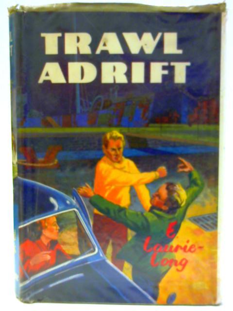 Travel Adrift. A Ward Lock Sea Adventure By E Laurie-Long