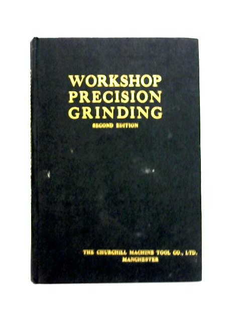 Workshop Precision Grinding By Anon