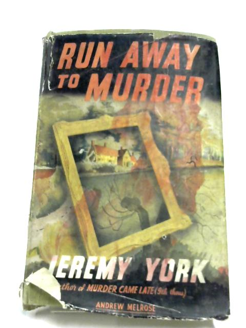 Run Away To Murder By Jeremy York