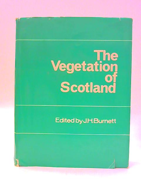 Vegetation of Scotland By Unknown