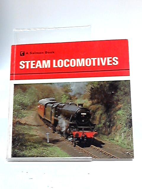 Steam Locomotives. By Salmon.