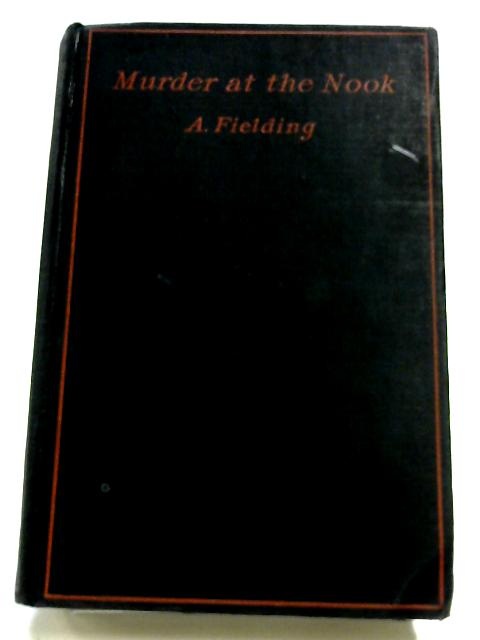 Murder At The Nook By A. Fielding
