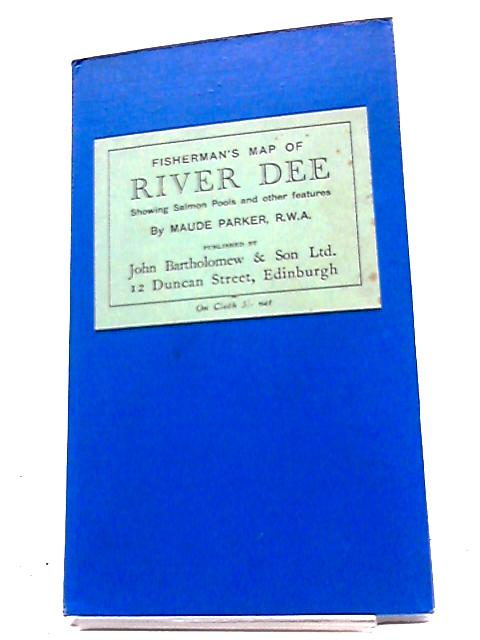 Fisherman's Map of Salmon Pools on the River Dee By Maude Parker