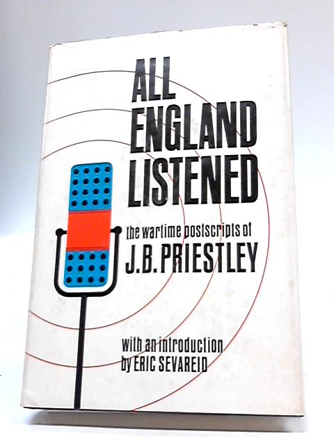 All England Listened By E Sevareid