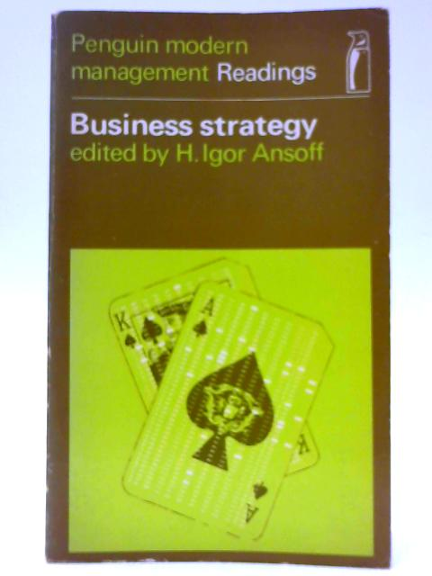 Business Strategy (Modern Management Readings) by Unknown