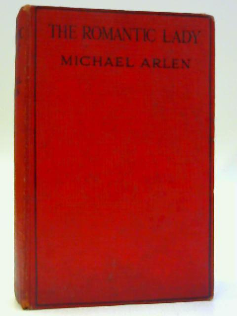 The Romantic Lady by Michael Arlen