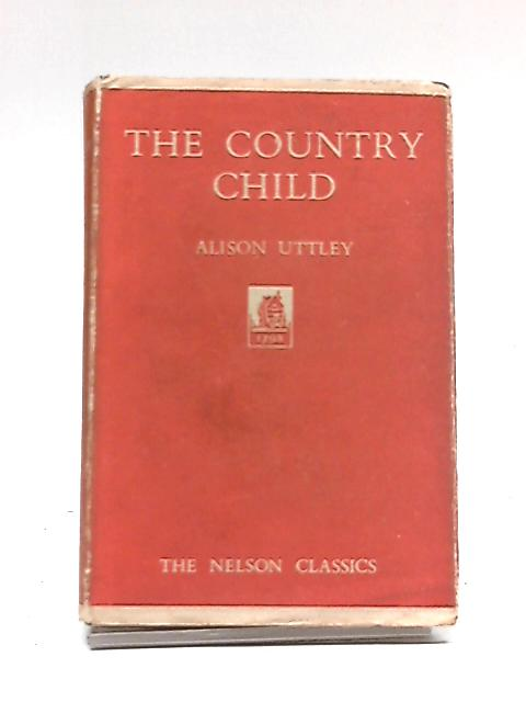 Country Child By Alison Uttley