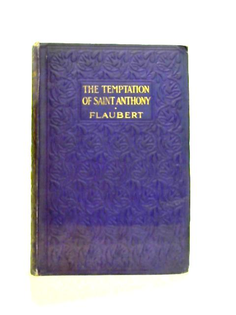 The Temptation Of Saint Anthony By Gustave Flaubert