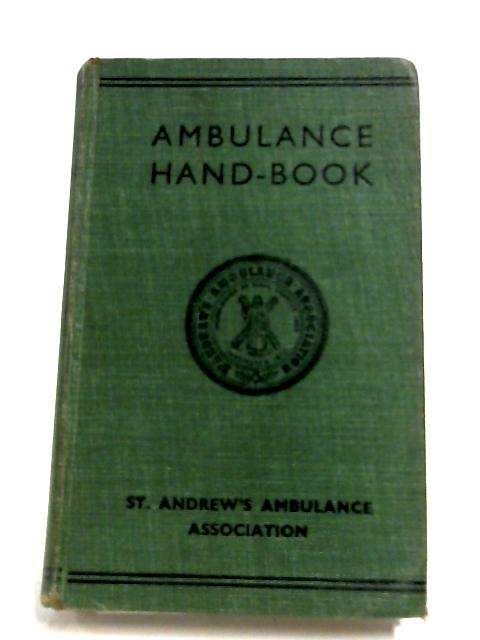 Ambulance Hand Book by Various