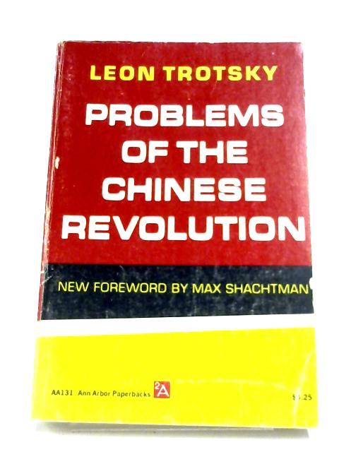 Problems Of The Chinese Revolution By Leon Trotsky