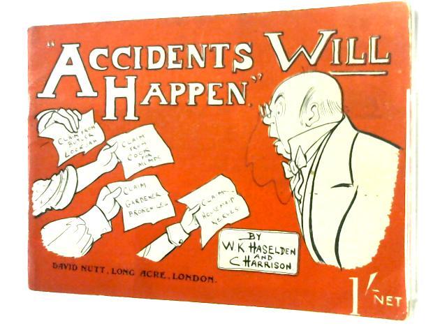 """Accidents Will Happen"" By W. K. Haselden & C. Harrison"