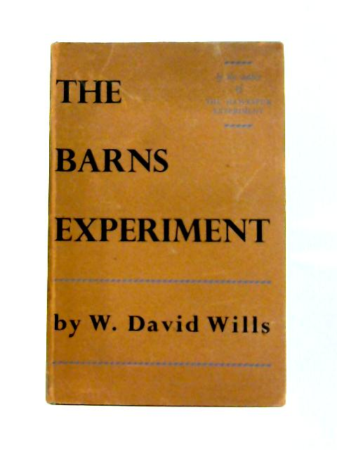 The Barns Experiment By W. David Wills