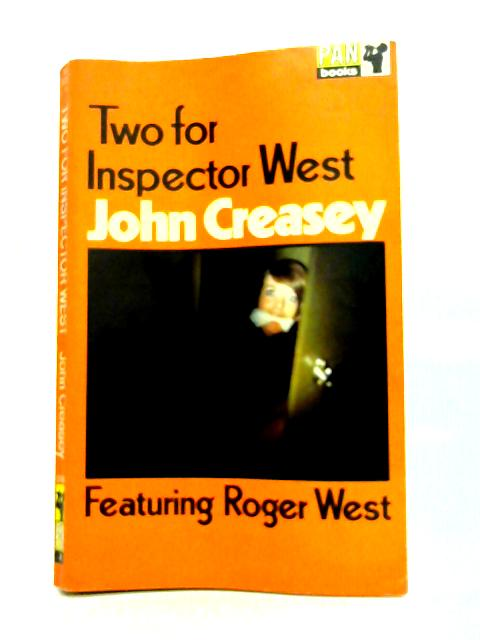 Two for Inspector West By John Creasey