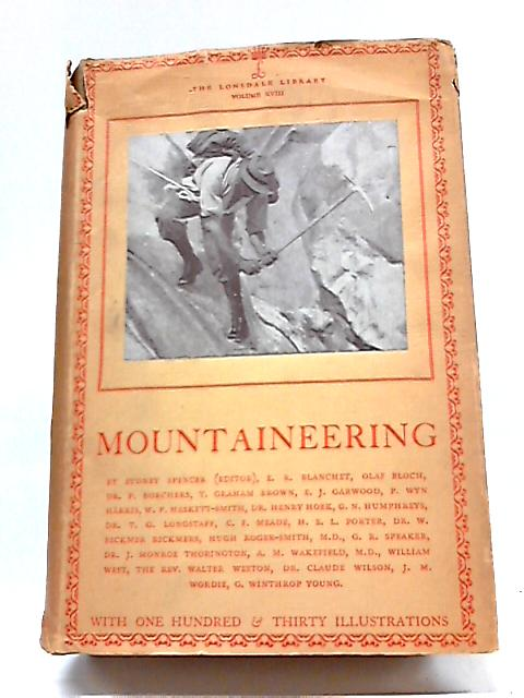 Mountaineering: The Lonsdale Library Volume XVIII By Various