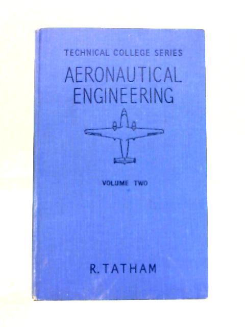 Aeronautical Engineering: Volume Two by R. Tatham