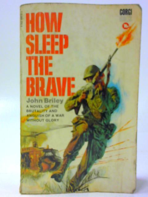 How Sleep the Brave By Briley, John