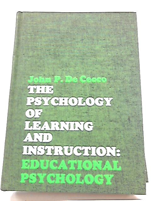 Psychology of Learning and Instruction by John P. De Cecco