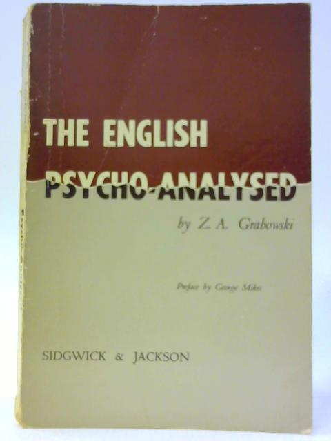 The English Psycho-Analysed By Z.A Grabowski