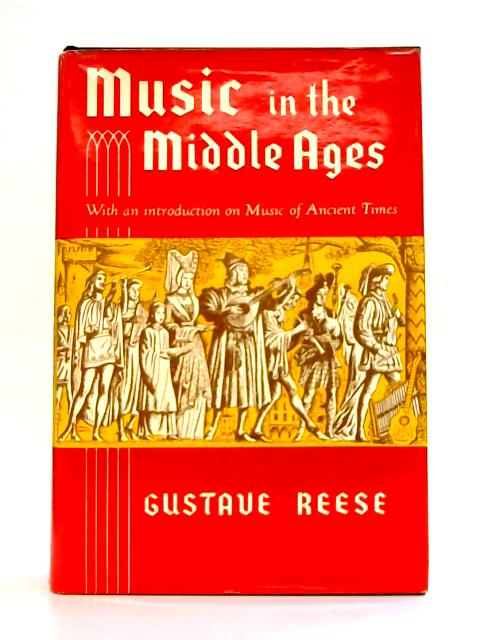 Music in the Middle Ages By G. Reese