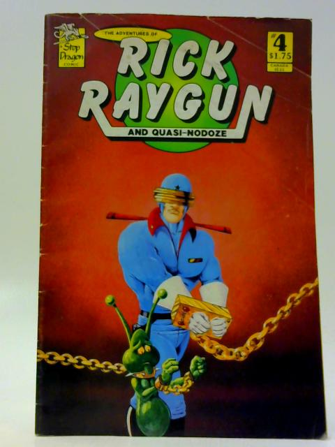 Rick Raygun #4 By Unknown