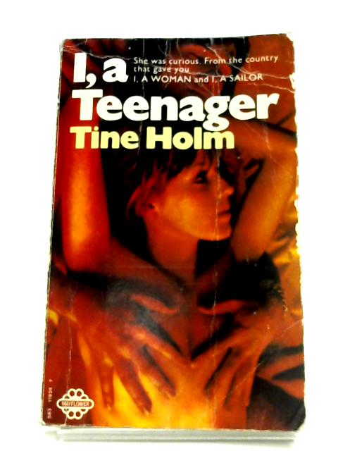 I, A Teenager by Tine Holm