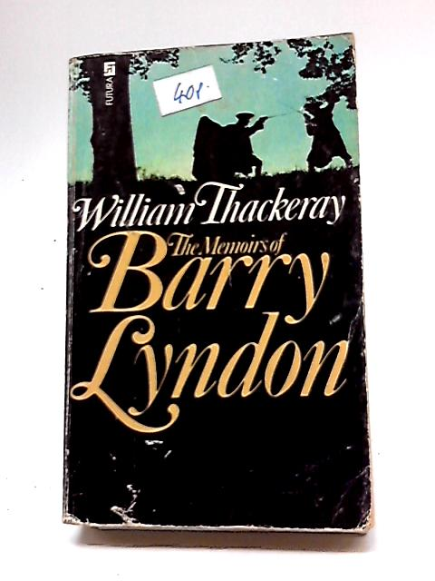 Memoirs of Barry Lyndon By William Makepeace Thackeray