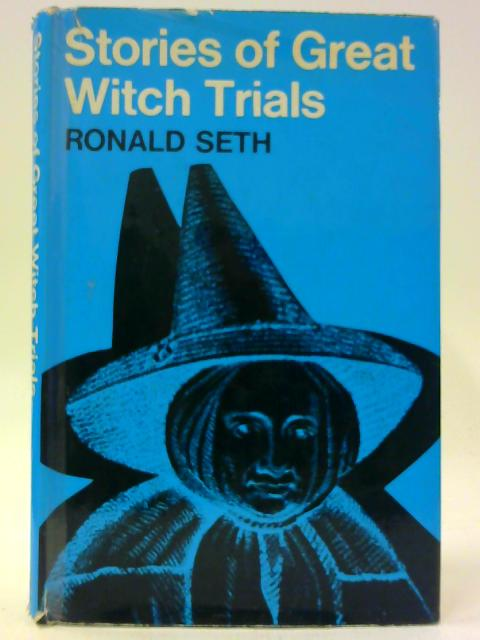 Stories of Great Witch Trials By Seth, Ronald