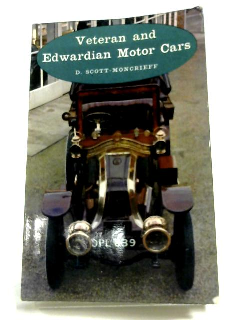 Veteran And Edwardian Motor Cars By David Scott-Moncrieff